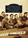 Original Hell's Angels, The: 303rd Bo...
