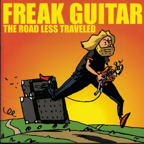 Original album cover of Freak Guitar: The Road Less Traveled by Mattias IA Eklundh