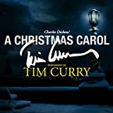 A Christmas Carol: A Signature Performance by Tim Curry