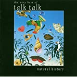 "Natural History-the Very Best of Talk Talkvon ""Talk Talk"""