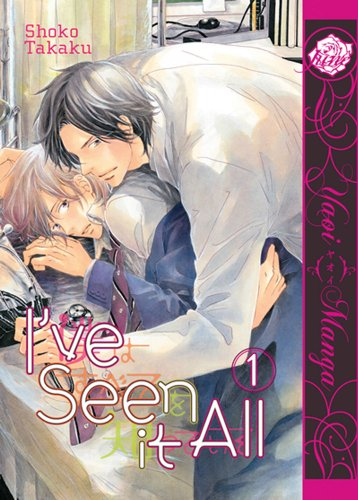I've Seen It All Volume 1 (Yaoi) (Yaoi Manga)