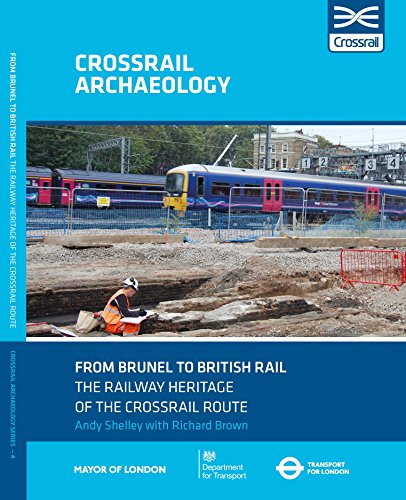 from-brunel-to-british-rail-the-railway-heritage-of-the-crossrail-route