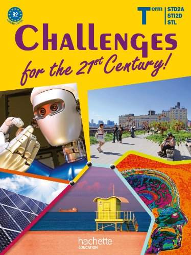 challenges-for-the-21st-century-term-sti2d-std2a-stl-livre-eleve-ed-2012