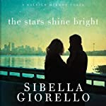The Stars Shine Bright: A Raleigh Harmon Novel, Book 5 (       UNABRIDGED) by Sibella Giorello Narrated by Cassandra Campbell