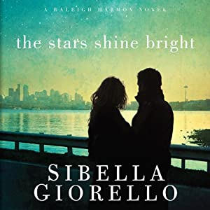 The Stars Shine Bright: A Raleigh Harmon Novel, Book 5 | [Sibella Giorello]