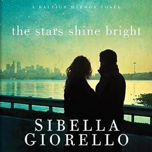 The Stars Shine Bright: A Raleigh Harmon Novel, Book 5 | [Sibella Giorello]