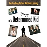 Diary of a Determined Kid ~ Michael Essany