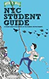 img - for Campus Clipper NYC Student Guide: The Guide of the Students, By the Students, For the Students book / textbook / text book