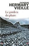 Le gardien du phare par Hermary-Vieille
