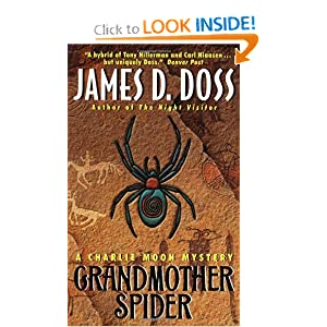 Grandmother Spider: A Charlie Moon Mystery (Charlie Moon Mysteries) James D. Doss
