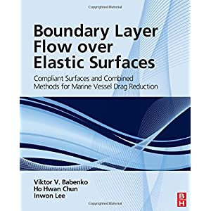 Boundary Layer Flow over Elastic Surfaces: Compliant Surfaces and Combined Methods for Marine Vessel Drag Reduction