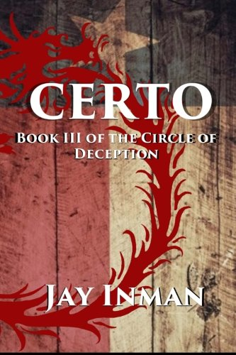 Certo: Book 3 Of The Circle Of Deception (Volume 3)