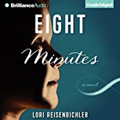 Eight Minutes | [Lori Reisenbichler]