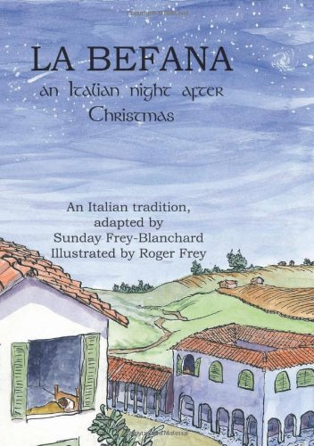 La Befana: An Italian Night After Christmas