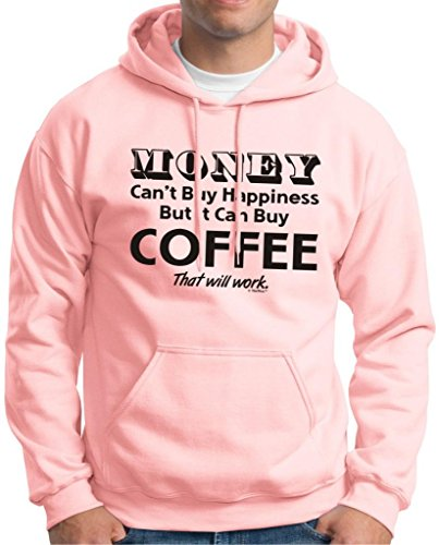 Money Can'T Buy Happiness But It Can Buy Coffee Hoodie Sweatshirt Medium Light Pink