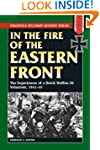 In the Fire of the Eastern Front: The...