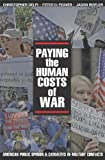 img - for Paying the Human Costs of War: American Public Opinion and Casualties in Military Conflicts book / textbook / text book