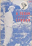 A Texan Looks at Lyndon (1568490097) by Haley, J. Evetts