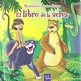 El libro de la selva: Mis primeros cuentos clásicos (Mis Prim.Cuentos Clasicos)
