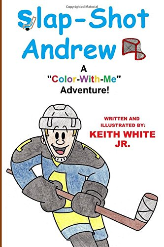 Slap-shot Andrew: A Color-with-me Adventure!