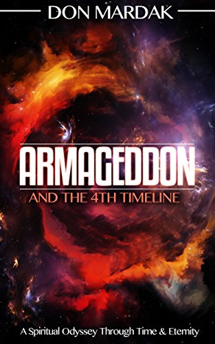 Armageddon And The 4th Timeline by Don Mardak ebook deal