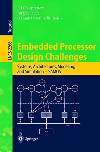 Embedded Processor Design Challenges: Systems, Architectures, Modeling, and Simulation - SAMOS (Lecture Notes in Compute