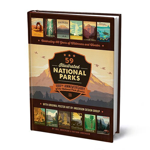 59 Illustrated National Parks: 100 Years of Wilderness & Wonder Coffee Table Book