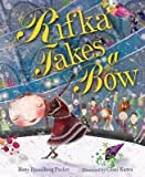 img - for [(Rifka Takes A Bow )] [Author: Betty Rosenberg Perlov] [May-2014] book / textbook / text book