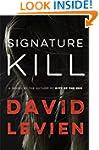 Signature Kill: A Novel (Frank Behr)