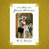 M. C. Beaton At the Sign of the Golden Pineapple (Regency)