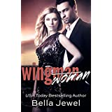 Wingman (Woman) ~ Bella Jewel