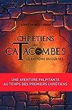 Chrétiens des Catacombes - Tome 1 - Le fantôme du Colisée