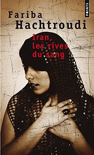 Iran, les rives du sang (Points roman)