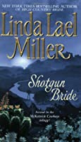 Shotgun Bride (McKettrick Cowboys Trilogy #2)