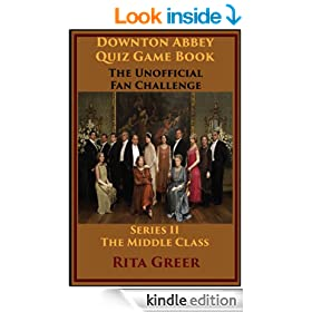 Downton Abbey Quiz Game Book: Unofficial Fan Challenge - Middle Class (Series II): Downton Abbey Quiz Games