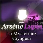 Le Mystérieux voyageur (Arsène Lupin 4) | Maurice Leblanc