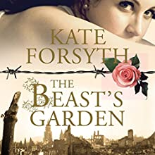 The Beast's Garden Audiobook by Kate Forsyth Narrated by Jennifer Vuletic