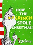 How the Grinch Stole Christmas!: Yellow Back Book (Dr Seuss - Yellow Back Book)