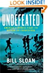 Undefeated: America's Heroic Fight fo...