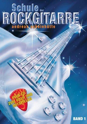 Schule der Rockgitarre Band 1