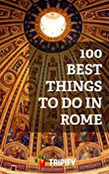 100 Best Things to Do in Rome (Things to Do in ...)