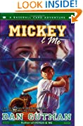Mickey & Me: A Baseball Card Adventure (Baseball Card Adventures)