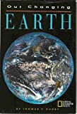 Our Changing Earth (0870449109) by Thomas Y. Canby