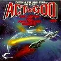 Act of God: Act of God, Book 1 (       UNABRIDGED) by Eric Kotani, John Maddox Roberts Narrated by Mike Chamberlain