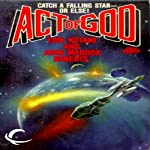 Act of God: Act of God, Book 1 (       UNABRIDGED) by Eric Kotani, John Maddox Roberts Narrated by Mike Chamberlain
