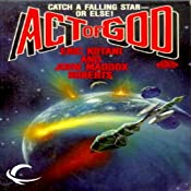 Act of God: Act of God, Book 1 | Eric Kotani, John Maddox Roberts