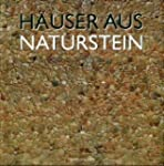 H�user aus Naturstein: Natural Stone...