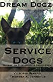 Service Dogs: Information Every Handler Should Know