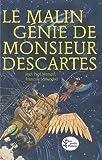 echange, troc Jean-Paul Mongin - Le Malin Génie de Monsieur Descartes : (d'après les Méditations métaphysiques)