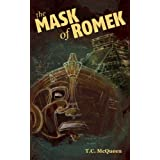 The Mask of Romek (The Journals of John Henry Darrow Book 1)by T.C. McQueen